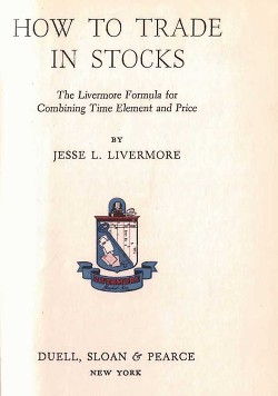 How To Trade in Stocks - Livermore Jesse